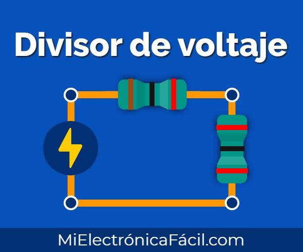 Divisor de voltaje, fórmula y aplicaciones