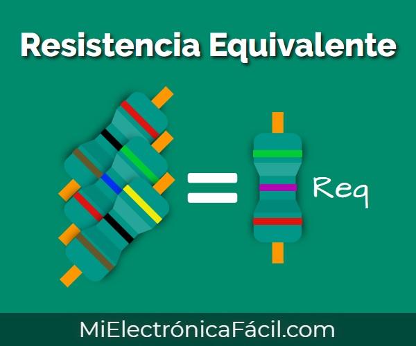 Resistencia equivalente fórmula y ejercicios fáciles