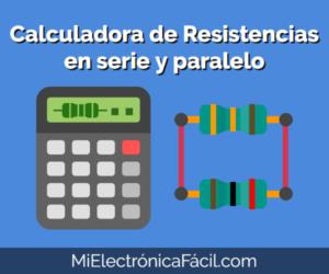 Calculadora de Resistencia Equivalente en serie y paralelo Online